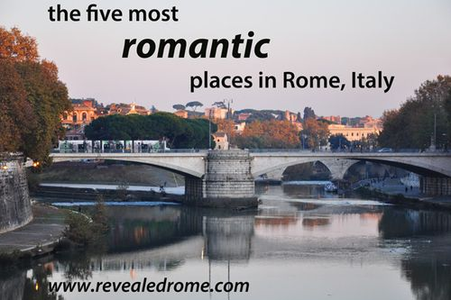 The most romantic places to propose or honeymoon in Rome